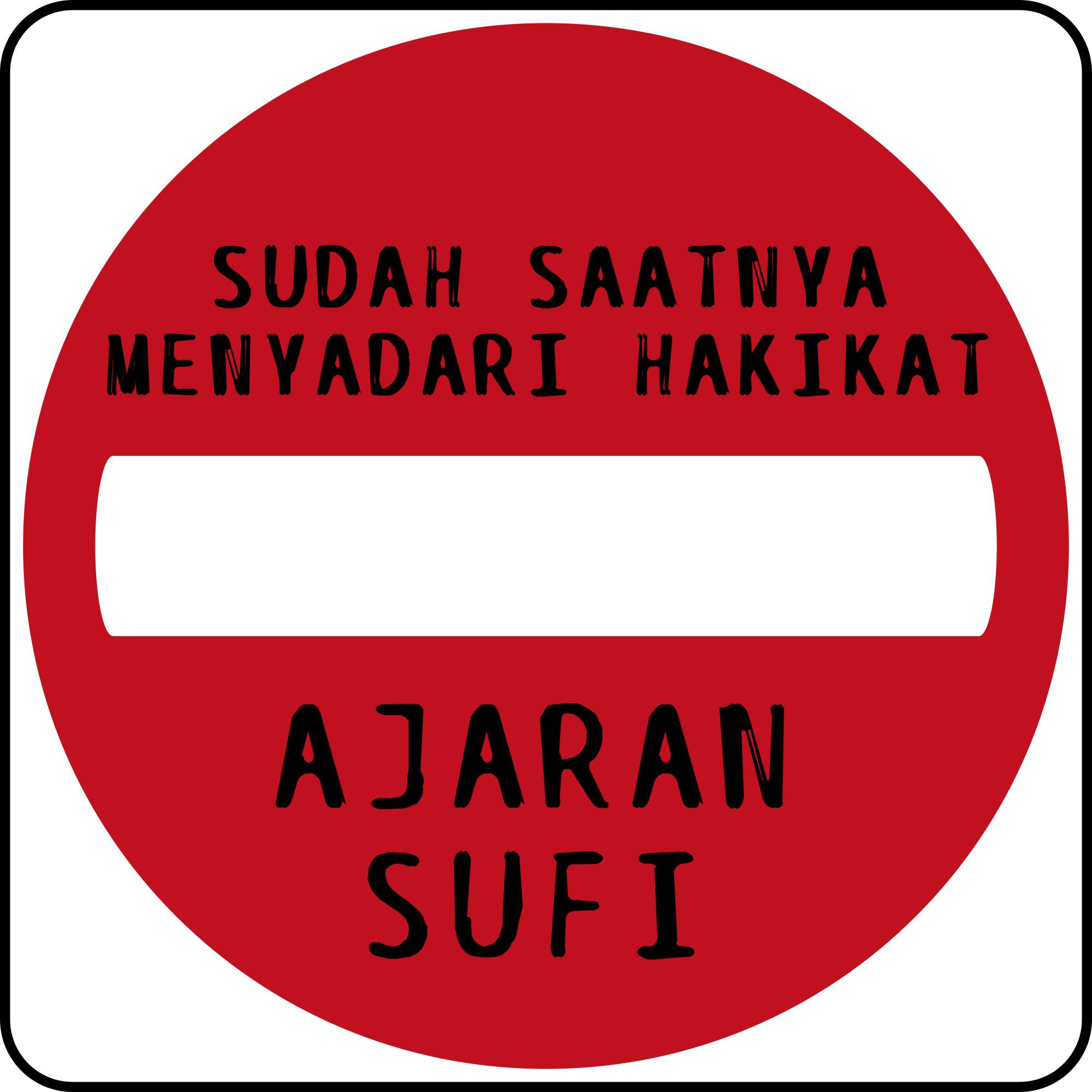 SUDAH SAATNYA MENYADARI HAKIKAT AJARAN SUFI