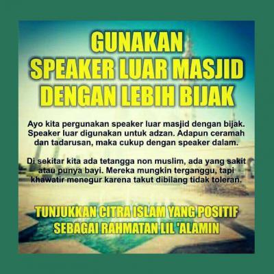GUNAKAN SPEAKER LUAR MASJID DENGAN LEBIH BIJAKSANA