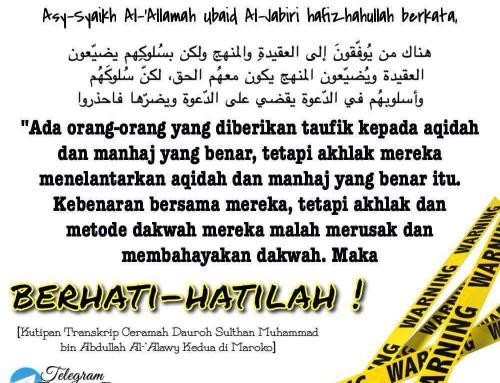 AWAS AKHLAK JELEKMU MERUSAK DAKWAH SALAFIYAH…!