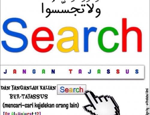 JANGAN TAJASSUS & AGUNGNYA KEHORMATAN SEORANG MUSLIM