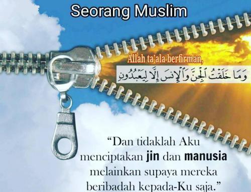 BEGINILAH PANDANGAN HIDUP SEORANG MUSLIM