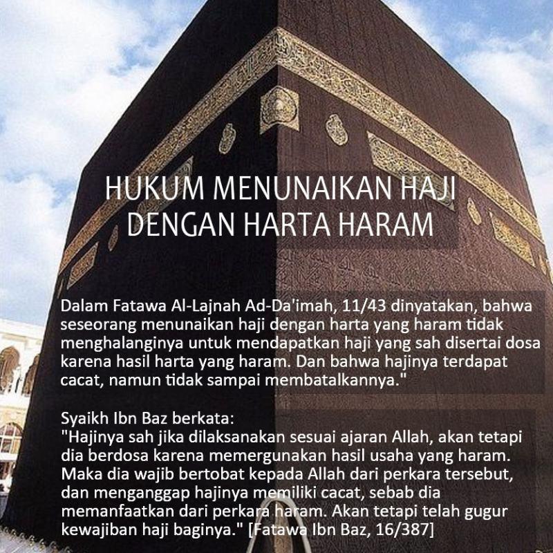 Hukum Menunaikan Haji Dengan Harta Haram