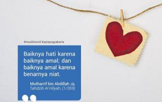 Hubungan Hati, Amalan Dan Niat