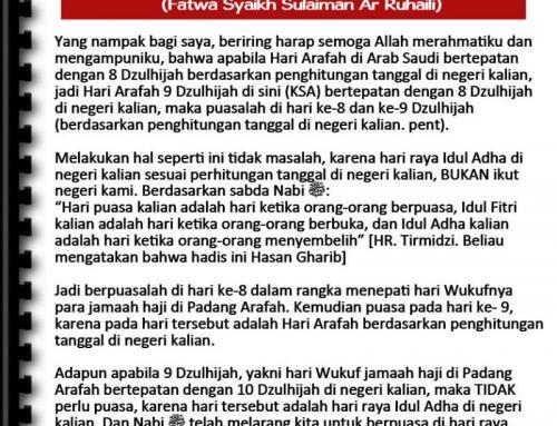 BILA HARI WUKUF DI ARAFAH BERBEDA DENGAN PENANGGALAN TANAH AIR (FATWA ULAMA)