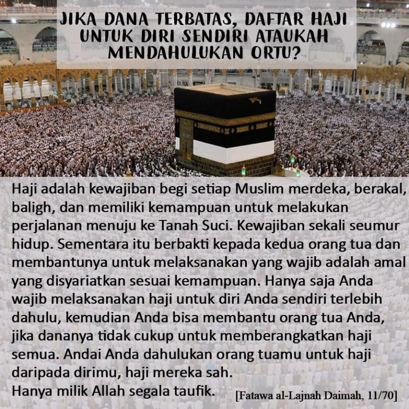 Jika Dana Terbatas, Daftar Haji Untuk Diri Sendiri Ataukah Mendahulukan Ortu?
