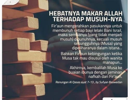 HEBATNYA MAKAR ALLAH TERHADAP MUSUH-NYA
