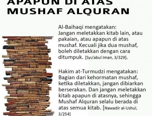 JANGAN LETAKKAN APAPUN DI ATAS MUSHAF ALQURAN