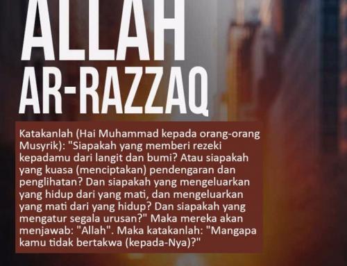 ALLAH AR-RAZZAQ (MAHA MEMBERI REZEKI)