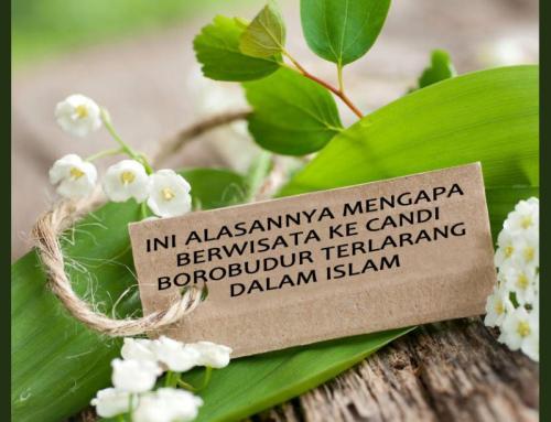 INI ALASANNYA MENGAPA BERWISATA KE CANDI BOROBUDUR TERLARANG DALAM ISLAM