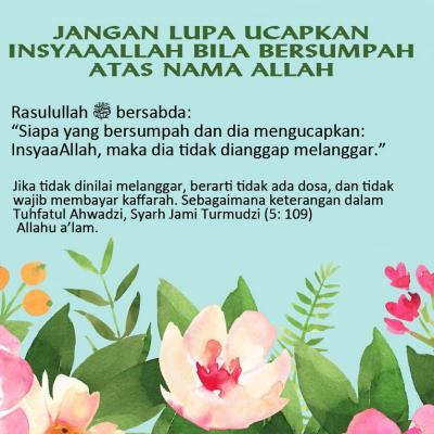 Jangan Lupa Ucapkan Insyaaallah Bila Bersumpah Atas Nama Allah
