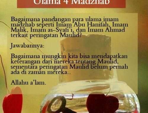 MAULID NABI MENURUT ULAMA EMPAT MADZHAB