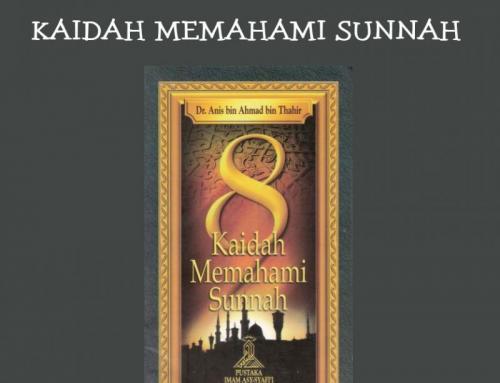 RINGKASAN DELAPAN KAIDAH MEMAHAMI SUNNAH