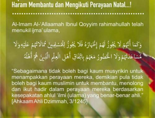 ULAMA ISLAM SEPAKAT ATAS HARAMNYA MEMBANTU, MENGHADIRI DAN MENGUCAPKAN SELAMAT NATAL