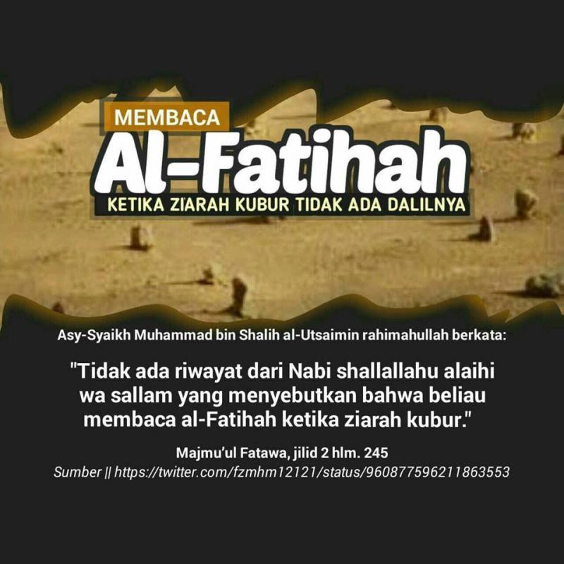 Membaca Surat Al Fatihah Di Sisi Kubur Tidak Ada Dalilnya