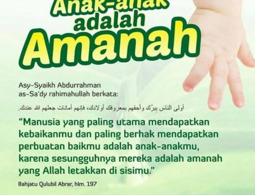 ANAK-ANAK ADALAH AMANAH