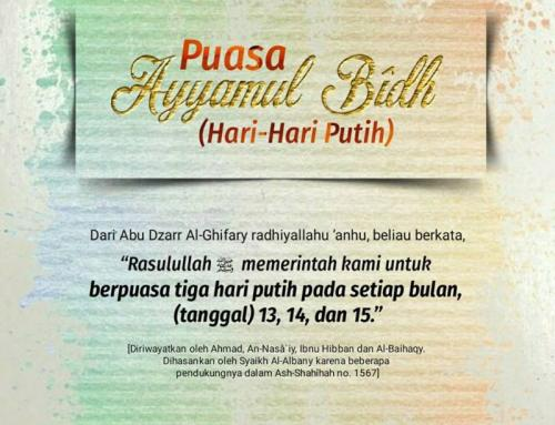 DALIL PUASA AYYAMUL BIDH (HARI-HARI PUTIH)