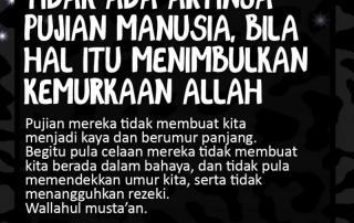Jangan Pedulikan Celaan Dan Pujian Manusia