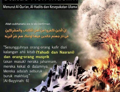 STATUS NON-MUSLIM MENURUT ALQURAN, HADIS DAN KESEPAKATAN ULAMA