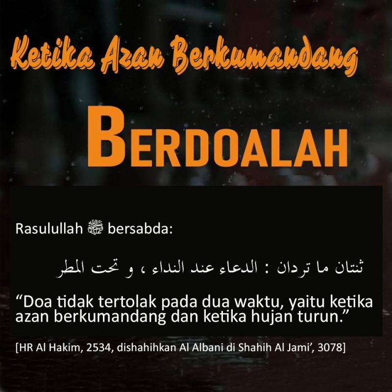 KETIKA AZAN BERKUMANDANG, BERDOALAH
