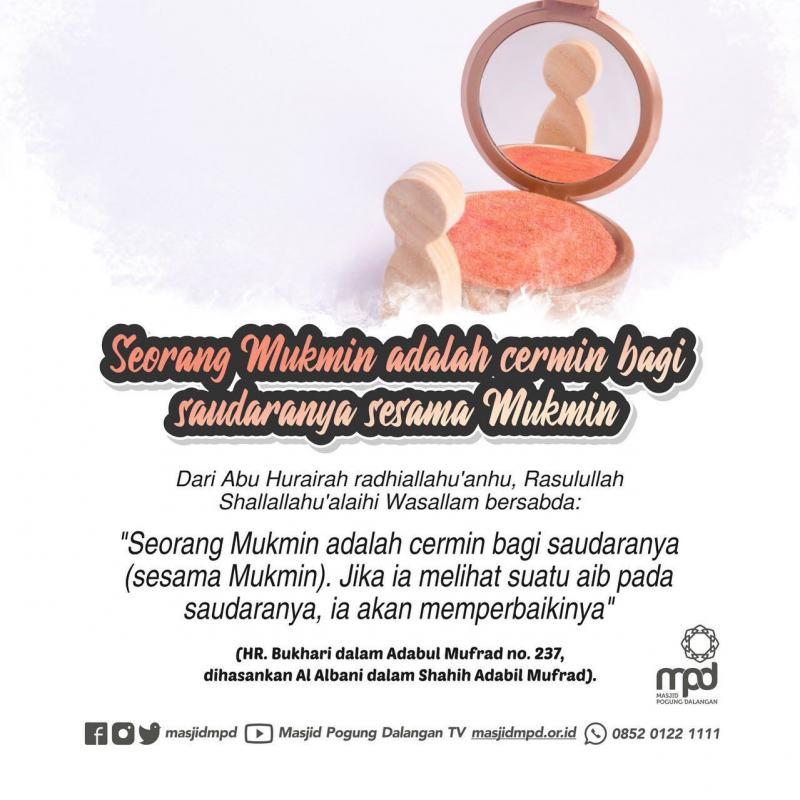 SEORANG MUSLIM ADALAH CERMIN BAGI SAUDARANYA - Nasihat Sahabat