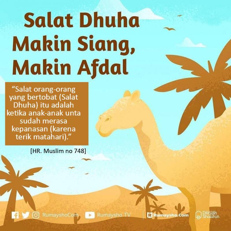 WAKTU TERBAIK MENGERJAKAN SALAT DHUHA ADALAH DI AKHIR WAKTU