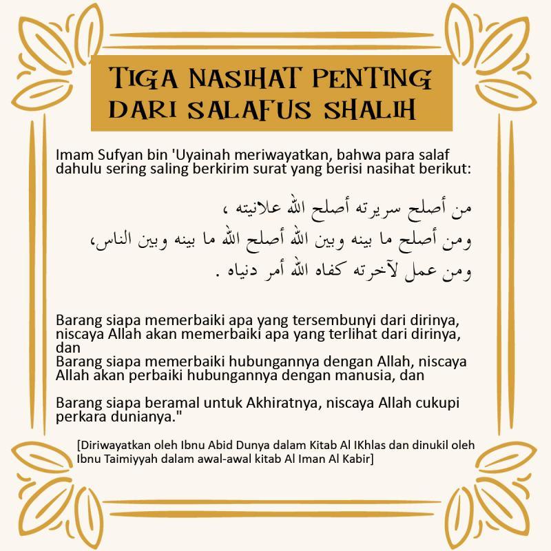 TIGA NASIHAT PENTING DARI SALAFUS SHALIH