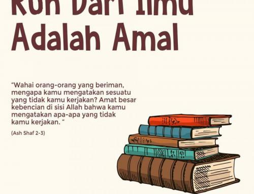 ROH DARI ILMU ADALAH AMAL