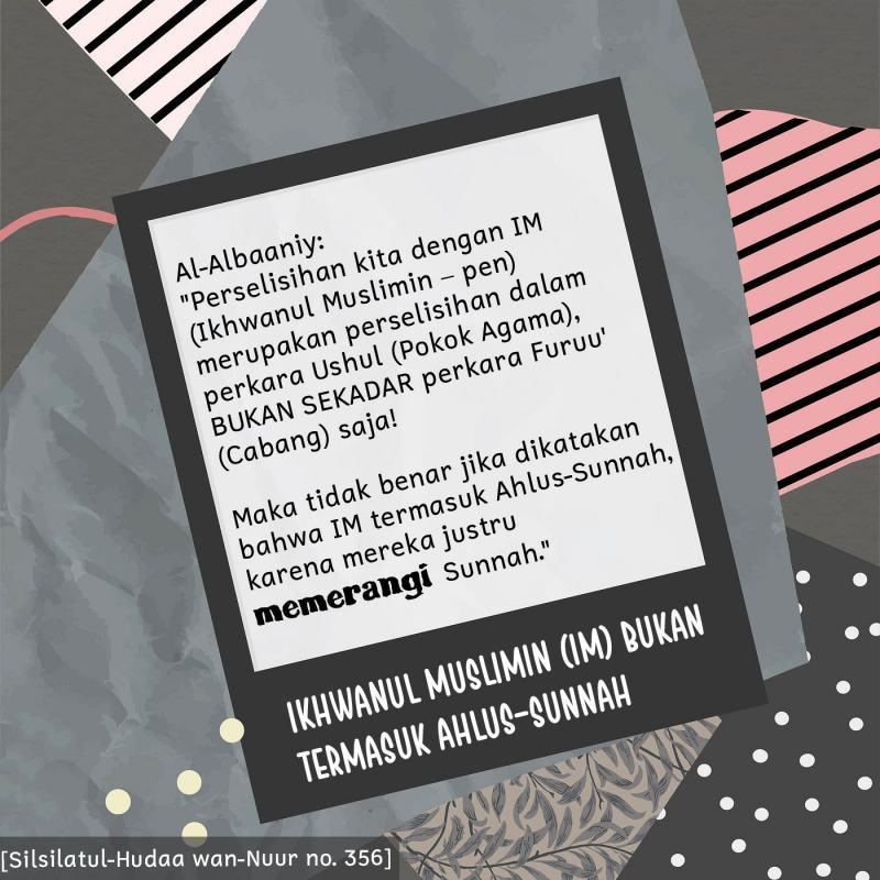 IKHWANUL MUSLIMIN BUKAN TERMASUK AHLUS-SUNNAH