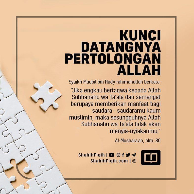 KUNCI DATANGNYA PERTOLONGAN ALLAH