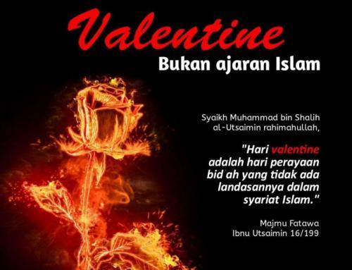 LARANGAN VALENTINE DALAM ISLAM DAN DALIL PANTANGANNYA