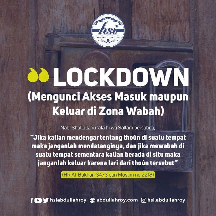LOCKDOWN (MENGUNCI AKSES MASUK MAUPUN KELUAR DI ZONA WABAH)