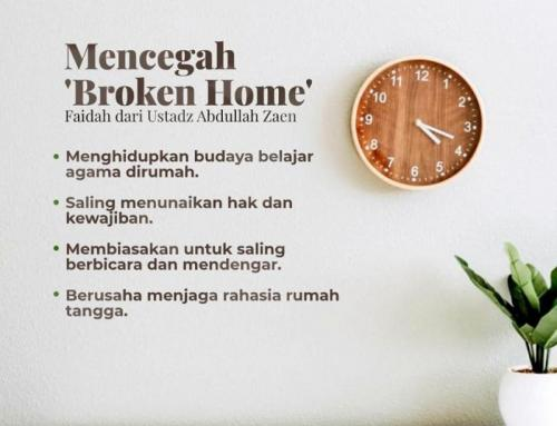 TIPS MENCEGAH BROKEN HOME