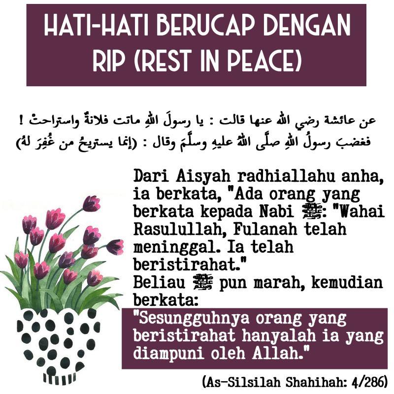 HATI-HATI BERUCAP DENGAN RIP (REST IN PEACE)
