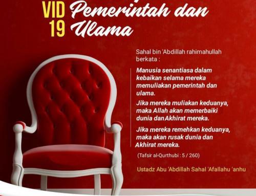 DALAM ISLAM, PEMERINTAH DAN ULAMA WAJIB DIMULIAKAN