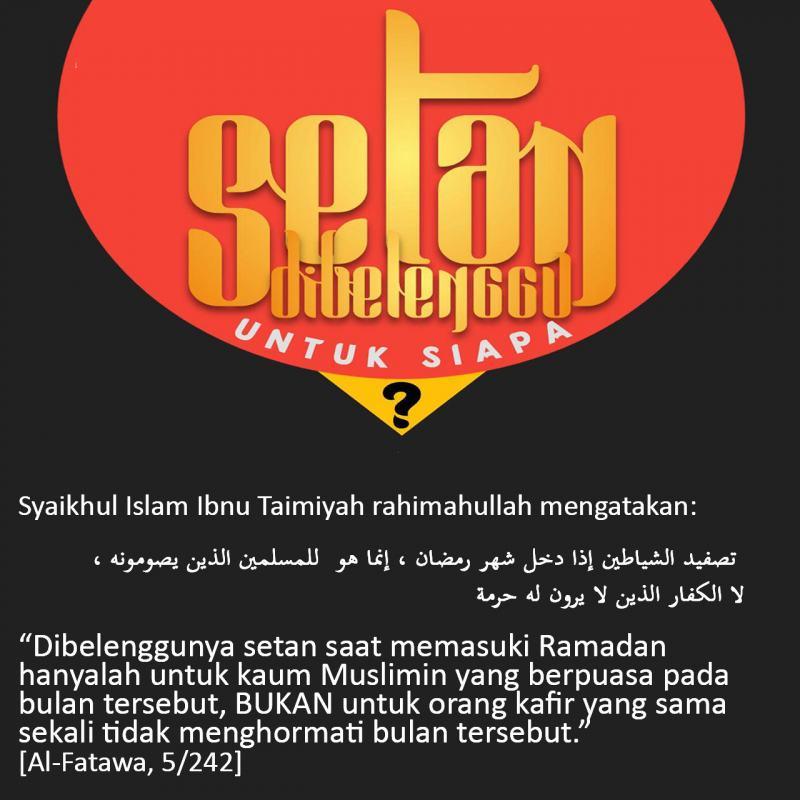 TERNYATA SETAN DIBELENGGU HANYA UNTUK MUSLIMIN YANG BERPUASA