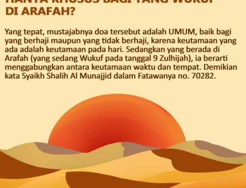 APAKAH KEUTAMAAN DOA ARAFAH HANYA KHUSUS BAGI YANG WUKUF DI ARAFAH?