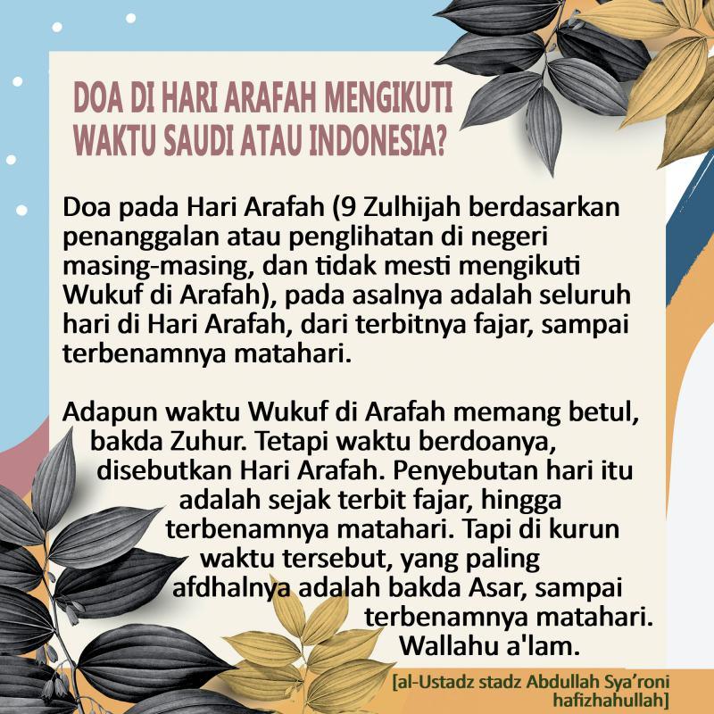 DOA DI HARI ARAFAH MENGIKUTI WAKTU SAUDI ATAU INDONESIA?