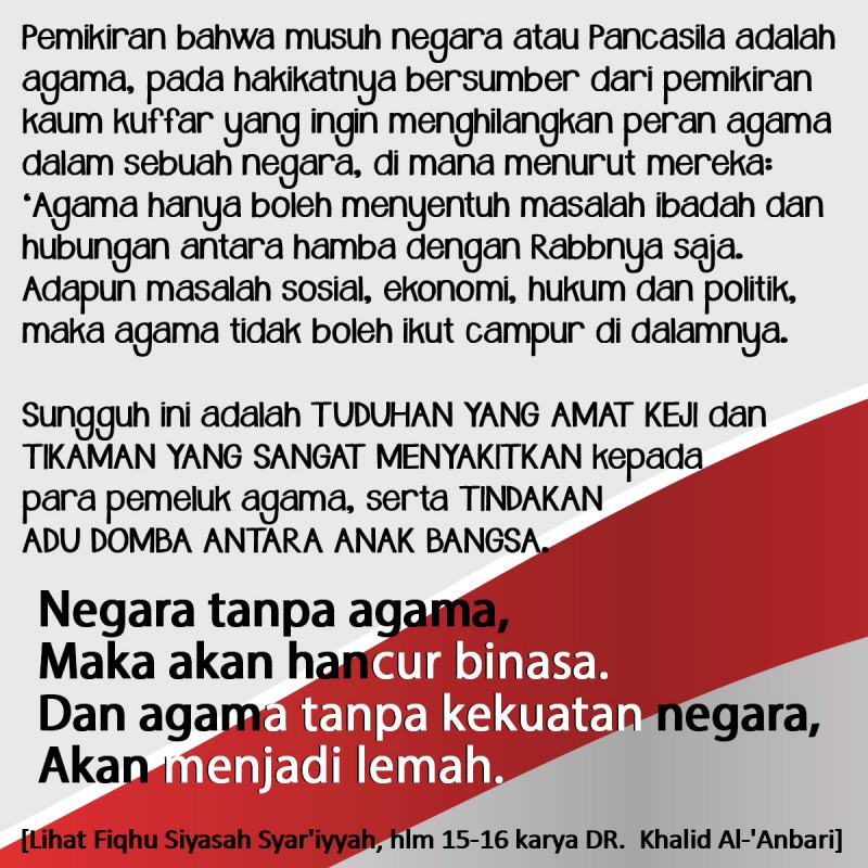▪️ Negara tanpa agama, maka akan hancur binasa. ▪️ Dan agama tanpa kekuatan negara, akan menjadi lemah.