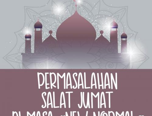 "PERMASALAHAN SALAT JUMAT DI MASA ""NEW NORMAL"""