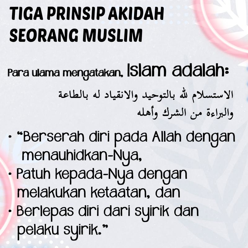 TIGA PRINSIP AKIDAH SEORANG MUSLIM