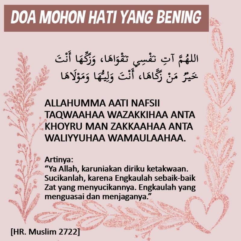 DOA MOHON HATI YANG BENING