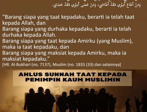 AHLUS SUNNAH TAAT KEPADA PEMIMPIN KAUM MUSLIMIN