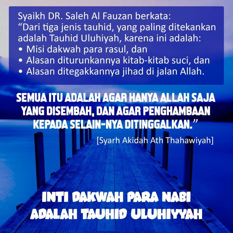 INTI DAKWAH PARA NABI ADALAH TAUHID ULUHIYYAH