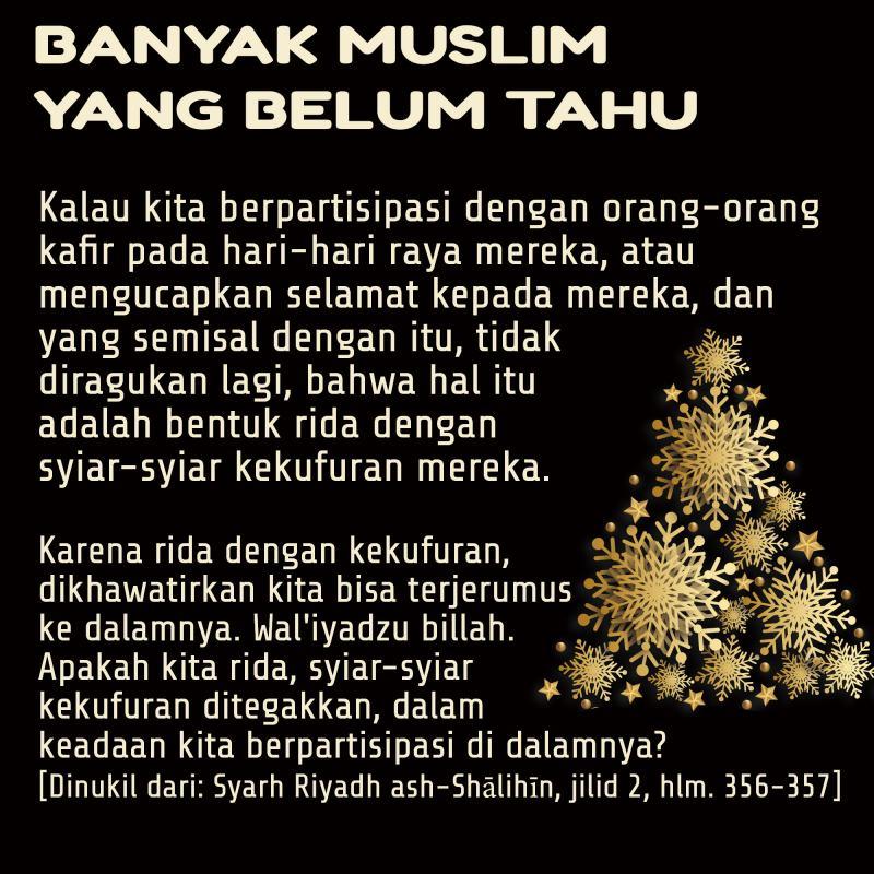 BANYAK MUSLIM YANG BELUM TAHU BAHAYA BERPARTISIPASI DALAM ACARA HARI-HARI RAYA ORANG KAFIR