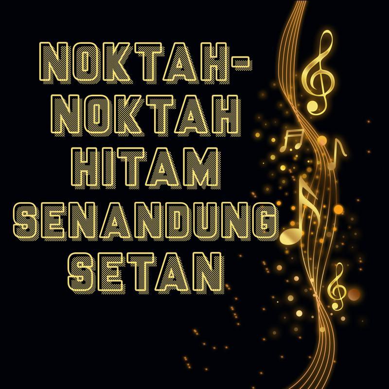 NOKTAH-NOKTAH HITAM SENANDUNG SETAN (TAUTAN e-BOOK)