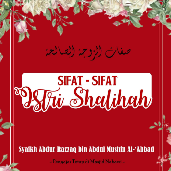 SIFAT-SIFAT ISTRI SALIHAH (TAUTAN e-BOOK)