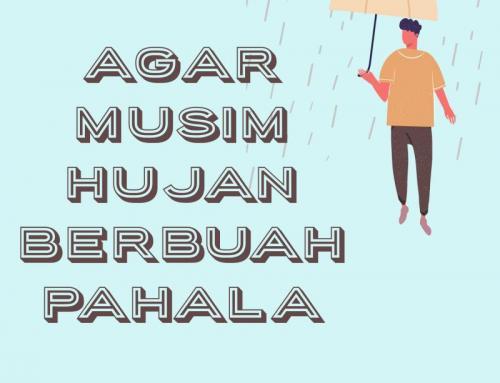 AGAR MUSIM HUJAN BERBUAH PAHALA