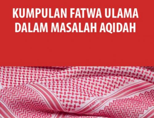 KUMPULAN FATWA ULAMA DALAM MASALAH AQIDAH VOL 1 (TAUTAN E-BOOK)