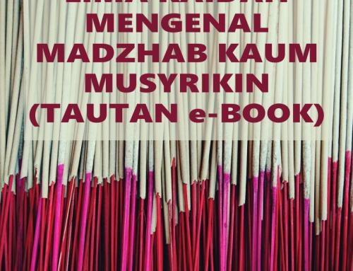 LIMA KAIDAH MENGENAL MADZHAB KAUM MUSYRIKIN (TAUTAN E-BOOK)