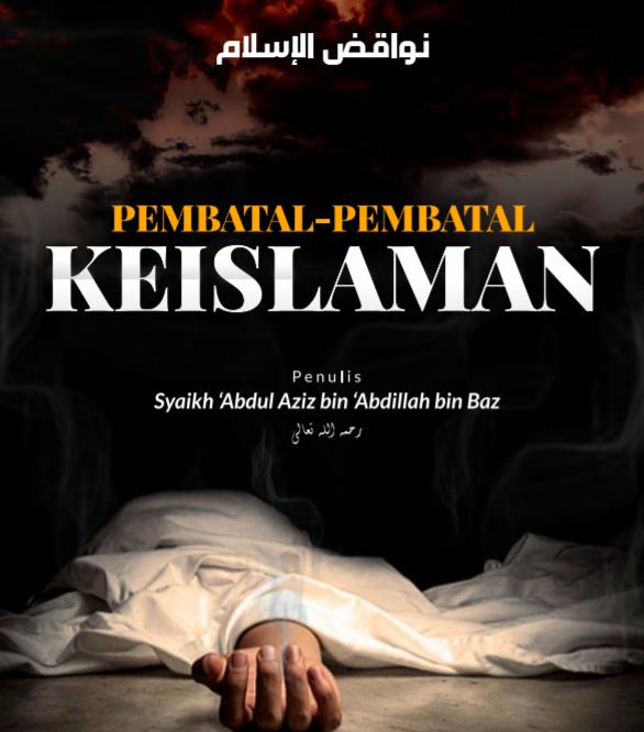 PEMBATAL-PEMBATAL KEISLAMAN (TAUTAN e-BOOK)